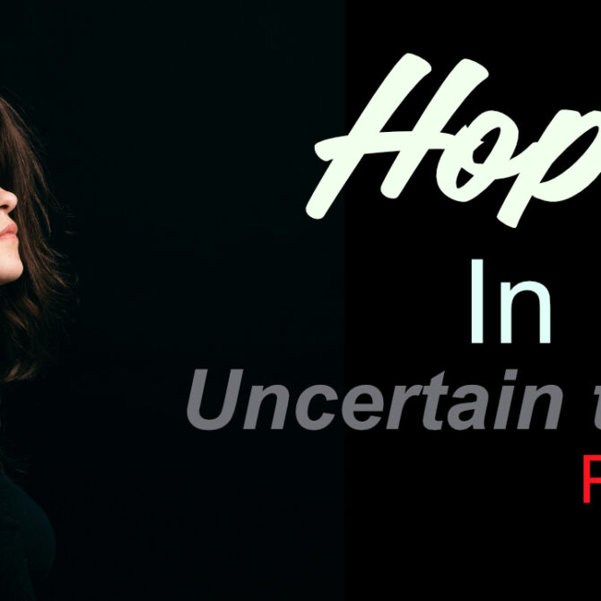 hope in a troublesome world
